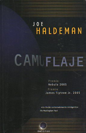 CAMUFLAJE. Premio Nebula 2005. Premio James Tiptree Jr. 2005.