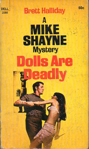 A MIKE SHAYNE MYSTERY. DOLLS ARE DEADLY.