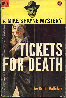 TICKETS FOR DEATH. A Mike Shayne Mystery.