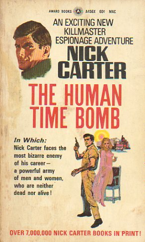 NICK CARTER. THE HUMAN TIME BOMB.