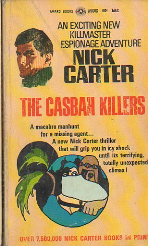 NICK CARTER. THE CASBAH KILLERS.
