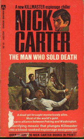 NICK CARTER. THE MAN WHO SOLD DEATH.