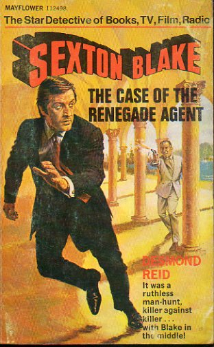 SEXTON BLAKE. THE CASE OF THE RENEGADE AGENT.