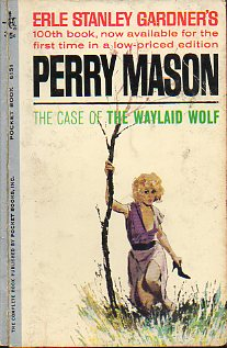 PERRY MASON. THE CASE OF THE WAYLAID WOLF.