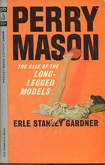 PERRY MASON. THE CASE OF THE LON-LEGGED MODELS.