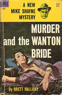 A NEW MIKE SHAYNE MYSTERY. MURDER AND THE WANTON BRIDE.