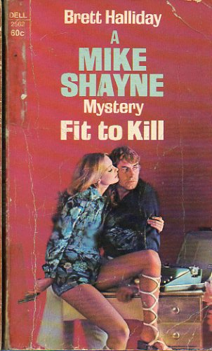 A MIKE SHAYNE MYSTERY. FIT TO KILL.