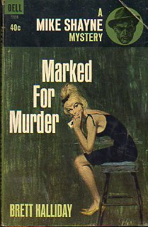 A MIKE SHAYNE MYSTERY. MARKED FOR MURDER.