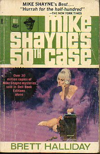 MIKE SHAYNE´S 50TH CASE.