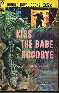 THE HOT CHARRIOT / KISS THE BABE GOODBYE.