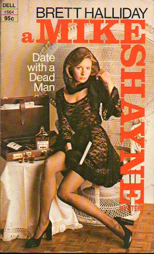 DATE WITH A DEAD MAN. A Mike Shayne Mystery.