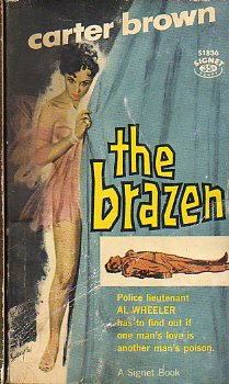 THE BRAZEN. The Carter Brown Mystery Series.