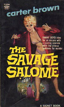 THE SAVAGE SALOME. The Carter Brown Mystery Series.