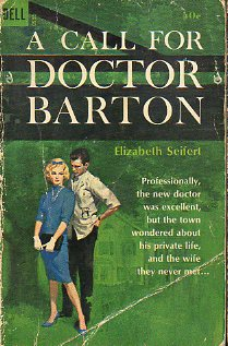 A CALL FOR DOCTOR BARTON.
