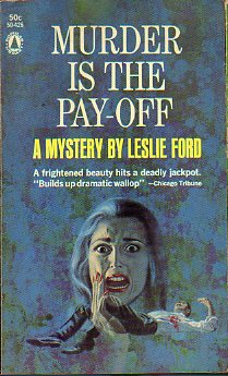 MURDER IS THE PAY-OFF. A Mystery by...