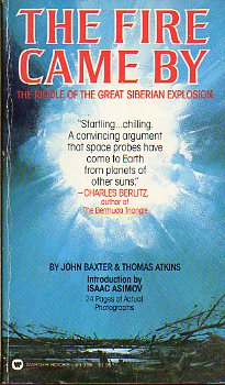 THE FIRE CAME BY. The riddle of the great siberian explosion. Intr. Isaac Asimov.