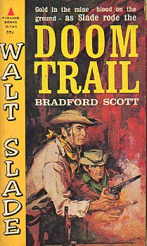 WALT SLADE. DOOM TRAIL.