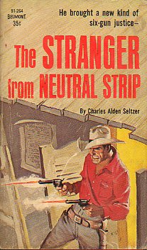 THE STRANGER FROM NEUTRAL STRIP.