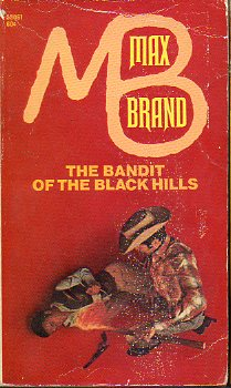 THE BANDIT OF THE BLACK HILLS.