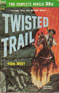 THE MAN FROM SALT CREEK / TWISTED TRAIL.