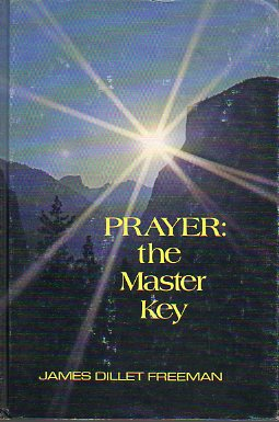 PRAYER: THE MASTER KEY.