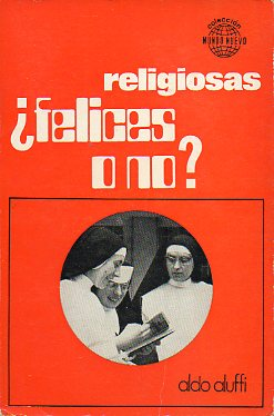RELIGIOSAS, ¿FELICES O NO?