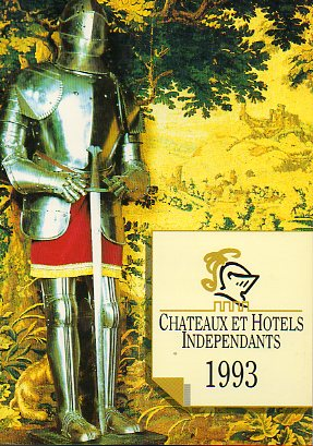 CHATEAUX ET HOTELS INDEPENDANTS. 1993.