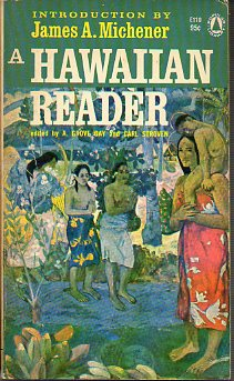 A HAWAIIAN READER. Intr. by James A. Michener.