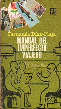 MANUAL DEL IMPERFECTO VIAJERO.