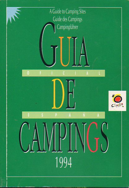 GUÍA DE CAMPINGS 1994. A GUIDE TO CAMPING SITES. GUIDE DES CAMPINGS. CAMPINGFÜHRER.
