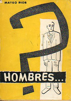 ¿HOMBRES...?