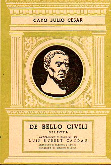 DE BELLO CIVILI. Selecta.