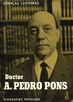 DOCTOR A. PEDRO PONS.