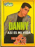 NEW KIDS ON THE BLOCK. DANNY. ASÍ ES MI VIDA.