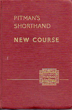 PITMAN´S SHORTHAND. NEW COURSE. New Era Edition.