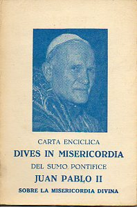 CARTA ENCÍCLICA DIVES IN MISERICORDIA.