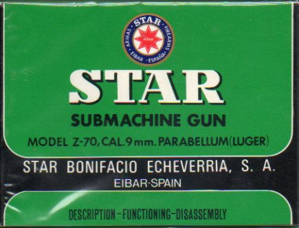 STAR SUBMACHINE GUN. Model Z-70, Cal. 9 mm. Parabellum (Luger).
