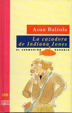 LA CAZADORA DE INDIANA JONES.