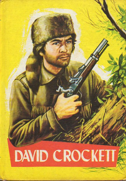 DAVID CROCKETT. Ilustrs. Casanovas.