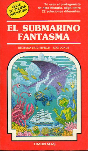 EL SUBMARINO FANTASMA. Ilustraciones de Ron Jones.