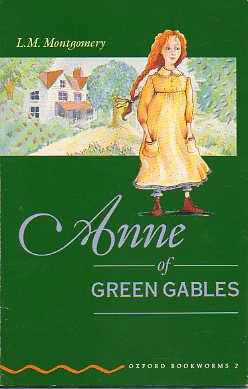 ANNE OF THE GREEN GABLES. Retold by Clare West.