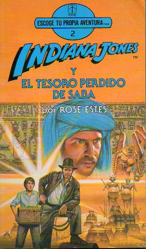 INDIANA JONES Y EL TESORO PERDIDO DE SABA. Ilustrs. de David B. Mattingly.