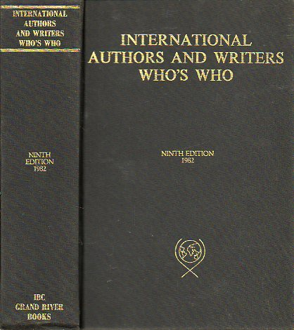 THE INTERNATIONAL AUTHORS AND WRITERS WHO´S WHO. INTERNATIONAL WHO´S WHO IN POETRY. Two-in-one special edition. Ninth edition.