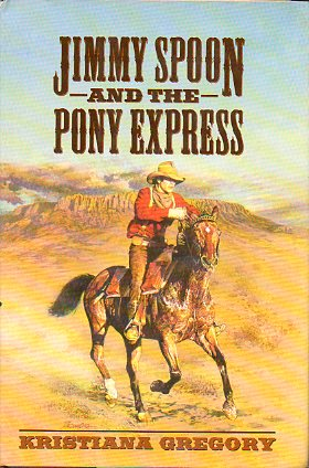 JIMMY SPOON AND THE PONY EXPRESS.