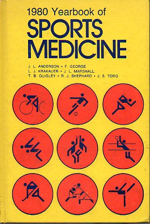THE YEAR BOOK OF SPORTS MEDICINE. 1980.
