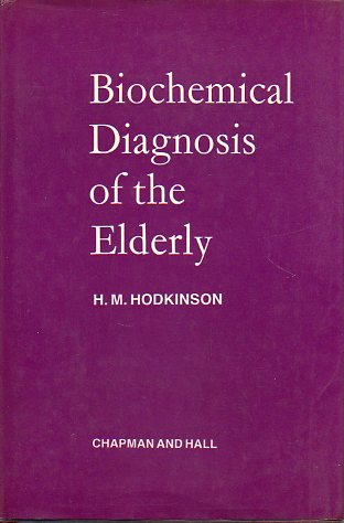 BIOCHEMICAL DIAGNOSIS OF THE ELDERLY.
