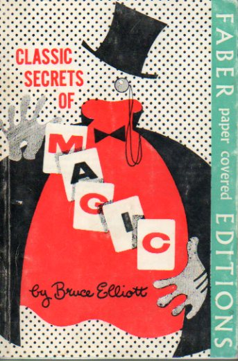 CLASSIC SECRETS OF MAGIC.