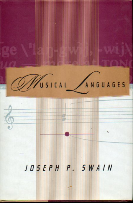 MUSICAL LANGUAGES. First edition.