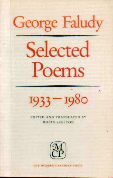 SELECTED POEMS (1933-1960). Edited and translated by Robin Skelton in colaboration with the author. With aditional translations by Robert Bringhurst,