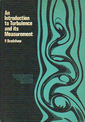 AN INTRODUCTION TO TURBULENCE AND ITS MEASUREMENT.